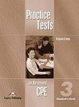 Practice Tests for the Revised CPE 3 - Student´s Book