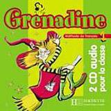 GRENADINE 1 AUDIO CD /2/ CLASSE