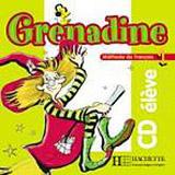 GRENADINE 1 AUDIO CD ELEVE
