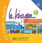 LE KIOSQUE 1 AUDIO CD D´ELEVE