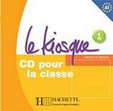 LE KIOSQUE 1 AUDIO CD CLASSE