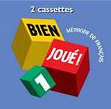 BIEN JOUE! 1 CASSETTES AUDIO CLASSE /2/