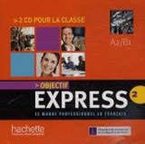 OBJECTIF EXPRESS 2 AUDIO CD /2/