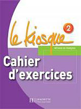 LE KIOSQUE 2 CAHIER D´EXERCICES