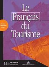 LE FRANCAIS DU TOURISME LIVRET D´ACTIVITES