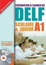 DELF SCOLAIRE & JUNIOR A1 Livre & CD