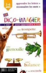 DICTIONNAIRE IMAGIER 3-6 ANS
