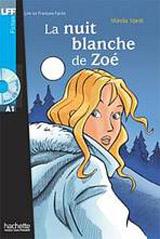 LFF A1 La Nuit blanche de Zoé + CD audio
