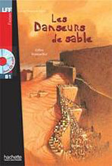 LFF B1 LES DANSEURS DE SABLE + CD