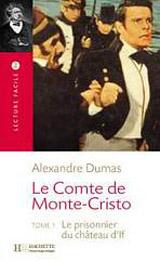 Lecture Facile B1 Le comte de Monte Cristo Tome 1