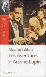 Lecture Facile B1 Les aventures d´Arsène Lupin