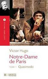 Lecture Facile B1 Notre Dame de Paris - Tome 1
