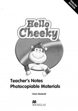 Hello Cheeky Teacher´s Notes Photocop. materials