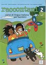 RACCONTAMI 2 LIBRO + CD