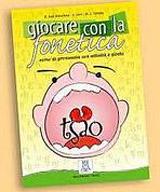GIOCARE CON LA FONETICA LIBRO + CD