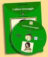 Italiano Facile 3* L´ULTIMO CARAVAGGIO LIBRO + CD