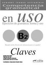 COMPETENCIA GRAMATICAL EN USO Niveau B2 CLAVE