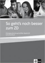 So geht´s noch besser zum Zertifikat Deutsch B1 - Lehrerhandbuch