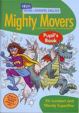 Mighty Movers Pupil´s Book