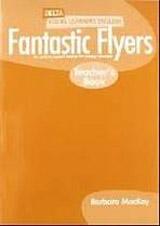 Fantastic Flyers Teacher´s Book