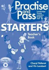 Practise and Pass Starters Teacher´s Book with Audio CD