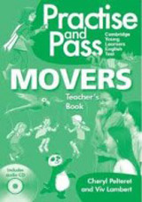Practise and Pass Movers Teacher´s Book with Audio CD