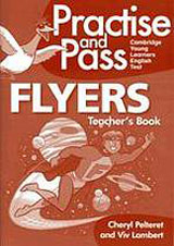 Practise and Pass Flyers Teacher´s Book with Audio CD