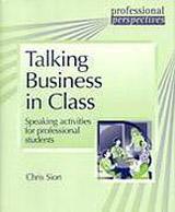 Talking Business in Class
