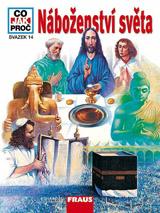 CO JAK PROČ 14 - Náboženství světa
