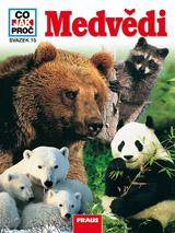 CO JAK PROČ 15 - Medvědi