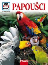 CO JAK PROČ 30 - Papoušci