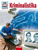 CO JAK PROČ 39 - Kriminalistika