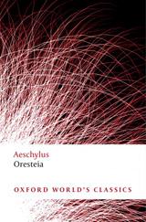 Oxford World´s Classics - Classical Literature Oresteia