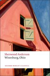 Oxford World´s Classics - American Literature Winesburg, Ohio