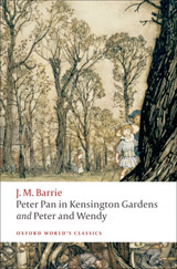 Oxford World´s Classics - Children´s Literature Peter Pan in Kensington Gardens / Peter and Wendy