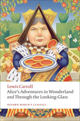 Oxford World´s Classics Alice´s Adventures in Wonderland and Through the Looking-Glass n/e