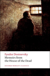 Oxford World´s Classics Memoirs from the House of the Dead