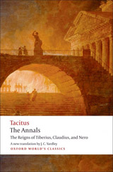 Oxford World´s Classics The Annals: The Reigns of Tiberius, Claudius, and Nero