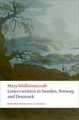 Oxford World´s Classics Letters written in Sweden, Norway, and Denmark