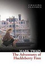 Adventure of Huckleberry Finn (Collins Classics)