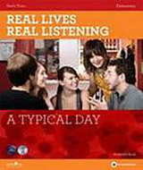 Real Lives Real Listening: A Typical Day (Elementary) Student´s Book with Audio CD