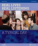 Real Lives Real Listening: A Typical Day (Intermediate) Student´s Book with Audio CD