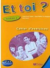 ET TOI? 2 CAHIER´D EXERCICES