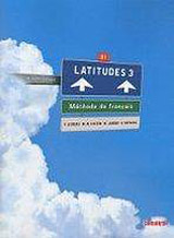 LATITUDES 3 (B1) LIVRE DE´L ELEVE + CD AUDIO