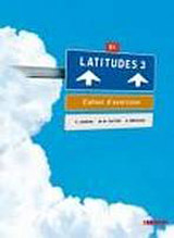 LATITUDES 3 (B1) CAHIER D´EXERCICES + CD AUDIO