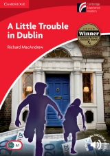 Cambridge Discovery Readers 1 A Little Trouble in Dublin