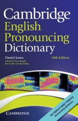 Cambridge English Pronouncing Dictionary, 18th edition Hardback