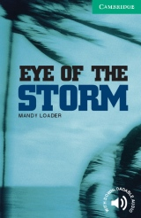 Cambridge English Readers 3 The Eye of the Storm
