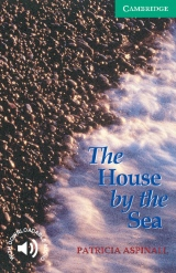 Cambridge English Readers 3 The House by the Sea