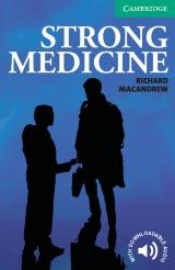 Cambridge English Readers 3 Strong Medicine